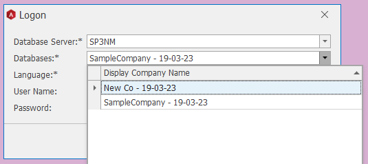 O Logon  Database Server  Databases: *  Language: *  User Name:  Password:  :* SP3NM  SampleCompany - 19-03-23  Display Company Name  Newco-1g-03-23  SampleCompany - 19-03-23